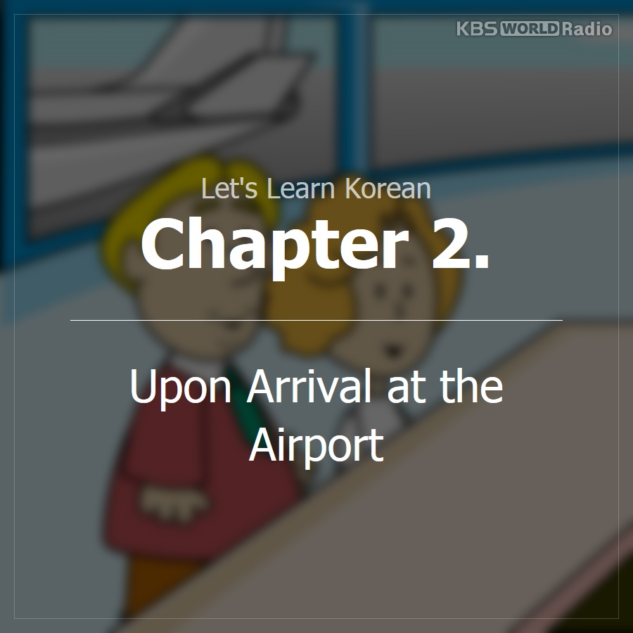 Chapter 2. Upon Arrival at the Airport