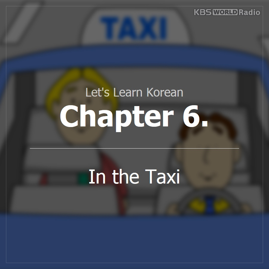 Chapter 6. In the Taxi
