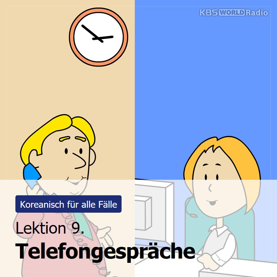Lektion 9. Telefongespräche
