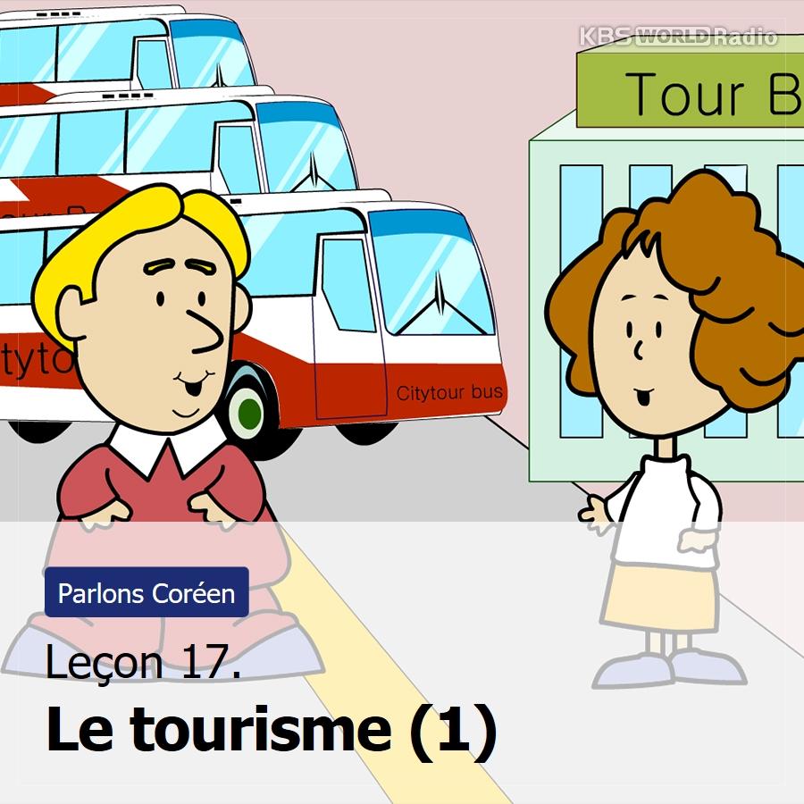 Leçon 17. Le tourisme (1)