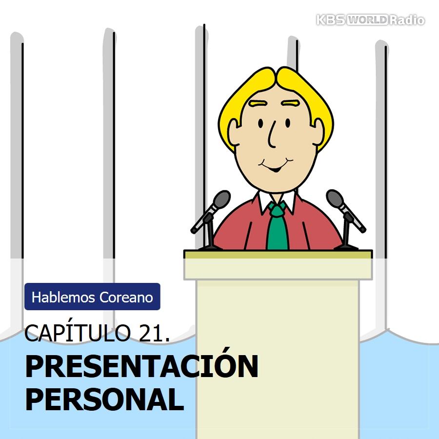 CAPÍTULO 21. PRESENTACIÓN PERSONAL