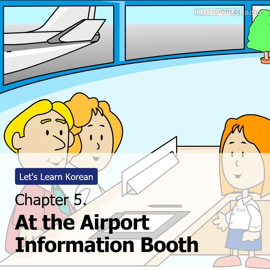 Chapter 5. At the Airport Information Booth