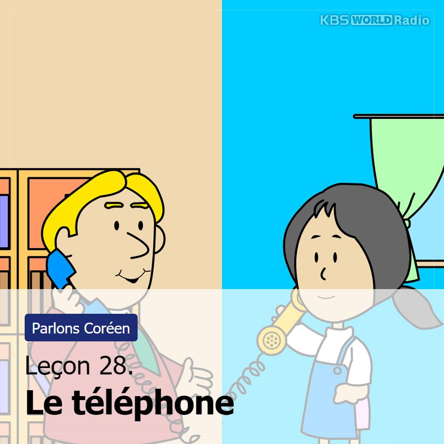 Leçon 28. Le téléphone