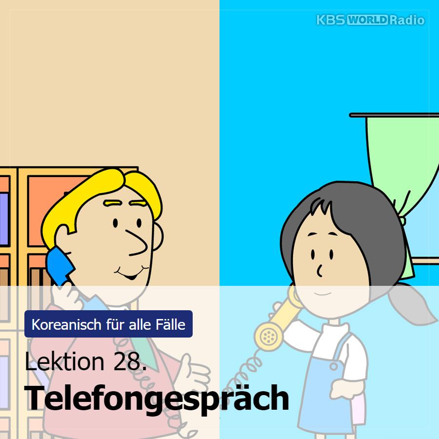 Lektion 28. Telefongespräch