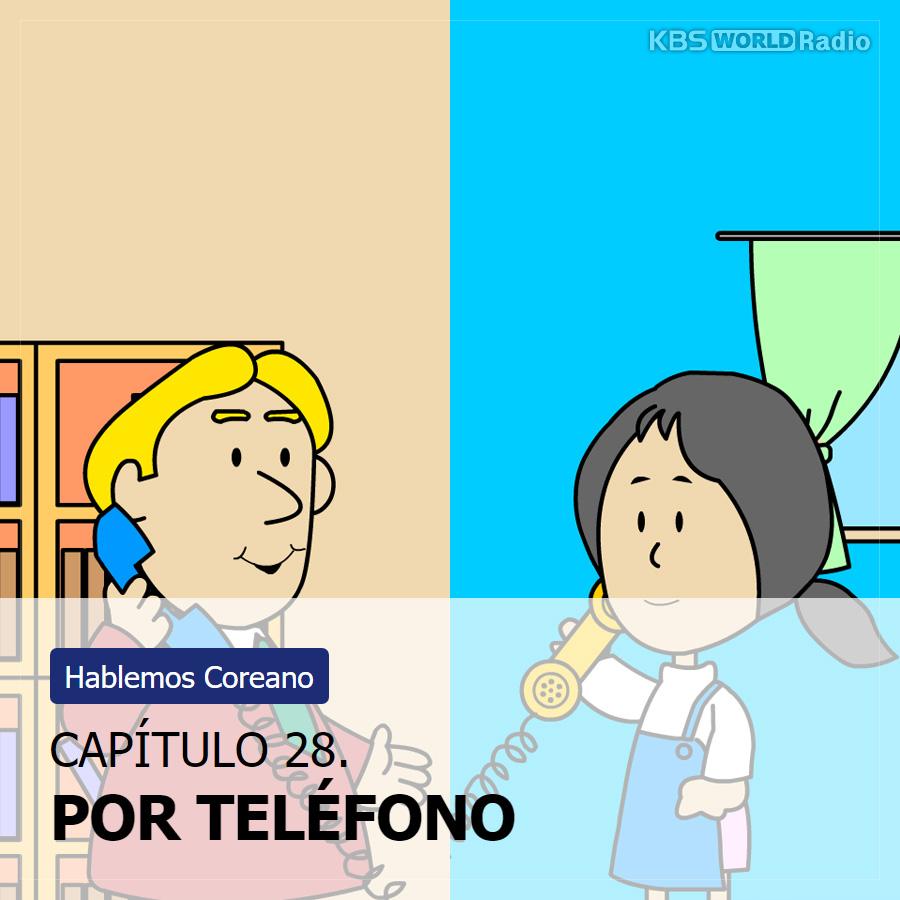 CAPÍTULO 28. POR TELÉFONO