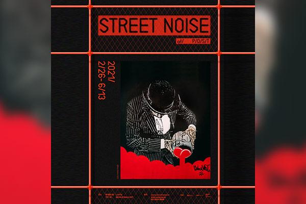 Exposition : « Street Noise »