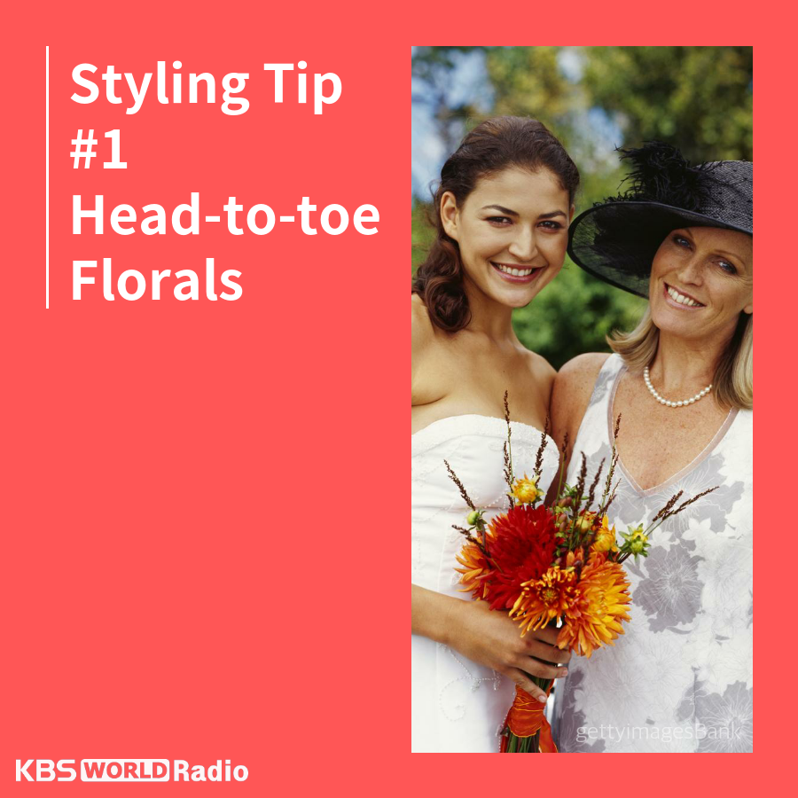 Styling Tip #1 Head-to-toe Florals