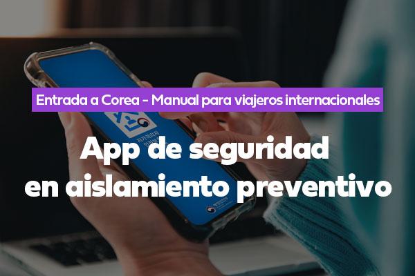App de seguridad en aislamiento preventivo