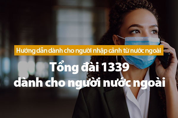 Tổng đài 1339 dành cho người nước ngoài (4 ngôn ngữ)