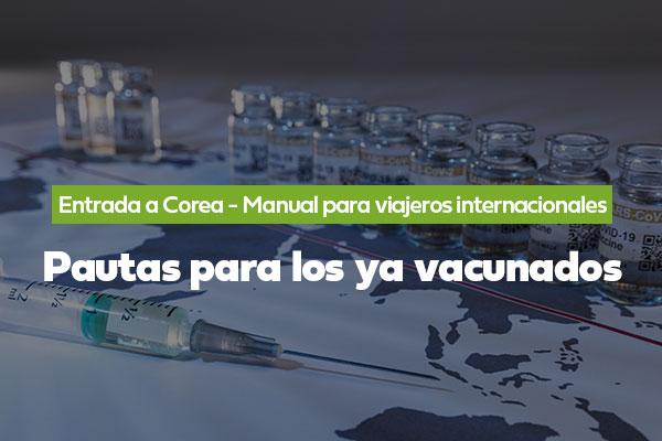 Pautas para los ya vacunados