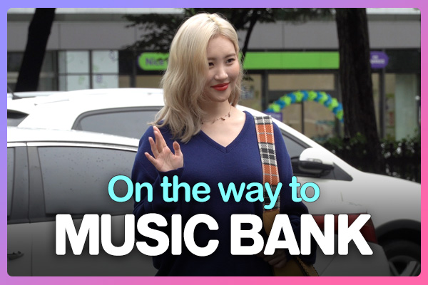 On the way to music bank 190906