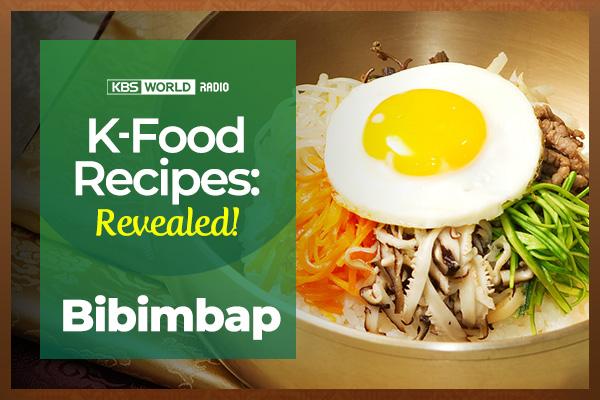 [K-Food Recipes : Revealed!] Bibimbap