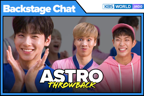 Backstage Chat Throwbacks_ASTRO (아스트로)
