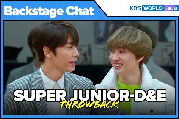 Backstage Chat Throwbacks_SuperJunior D&E (슈퍼주니어 동해&은혁)