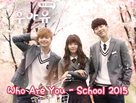 KBS 청소년 드라마 《학교》의 6번째 시리즈, 《후아유 : 학교 2015》