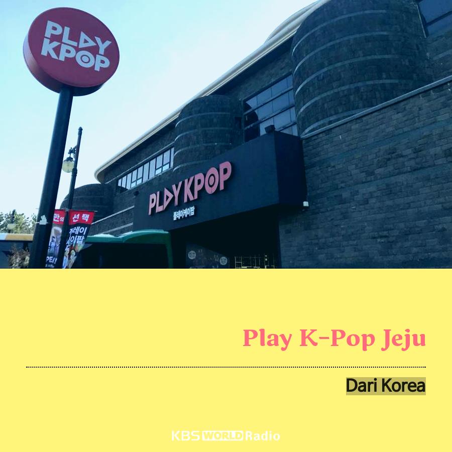 Play K-Pop Jeju?