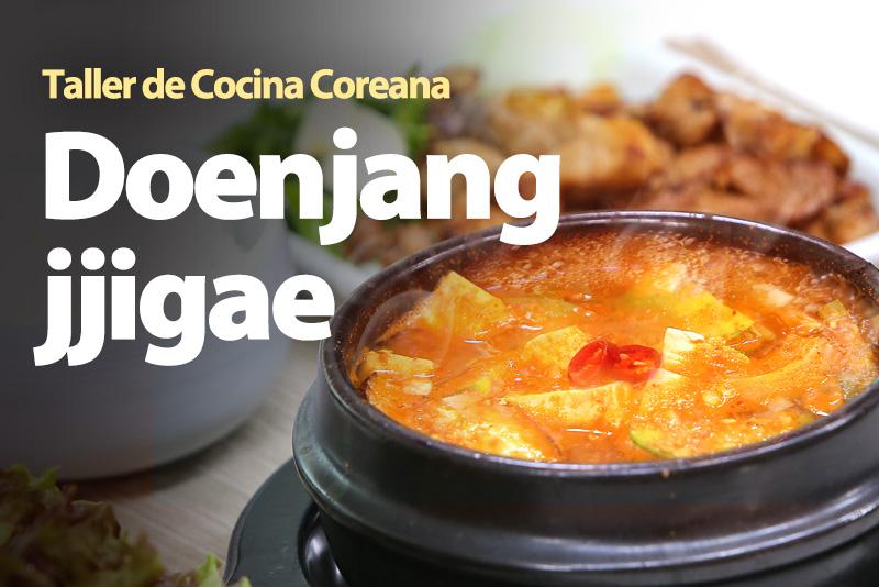 Doenjang jjigae, una sopa que combina perfectamente con carne