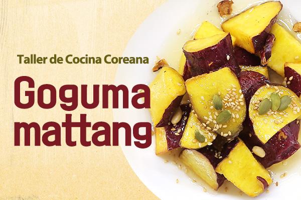 ¡Goguma Mattang, frito pero no es patata!