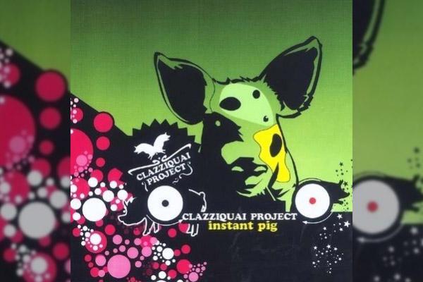 CLAZZIQUAI PROJECT「Instant Pig」
