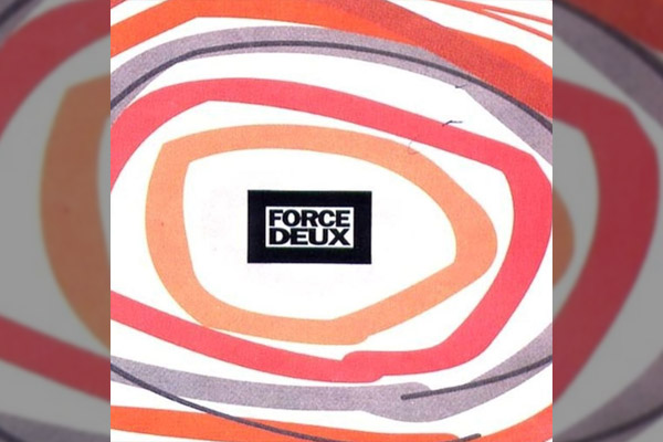 DUEXの「Force Deux」
