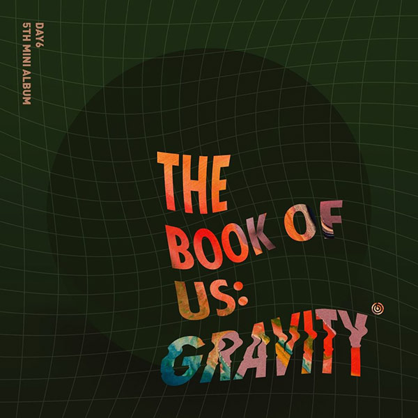 The Book of US : Gravity (DAY6)