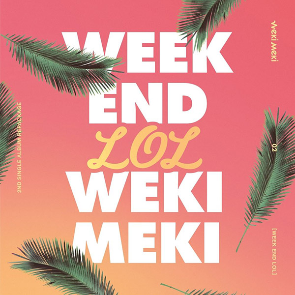 WEEK END LOL (Weki Meki)