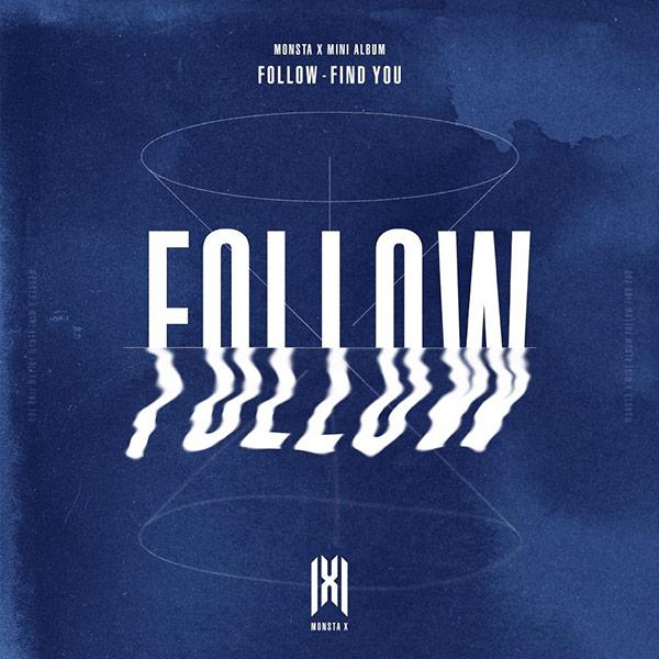 'FOLLOW' : FIND YOU (Monsta X)