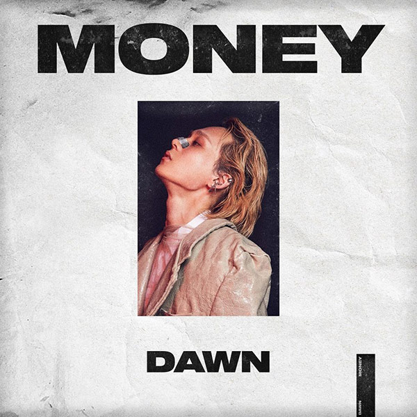 MONEY (DAWN)