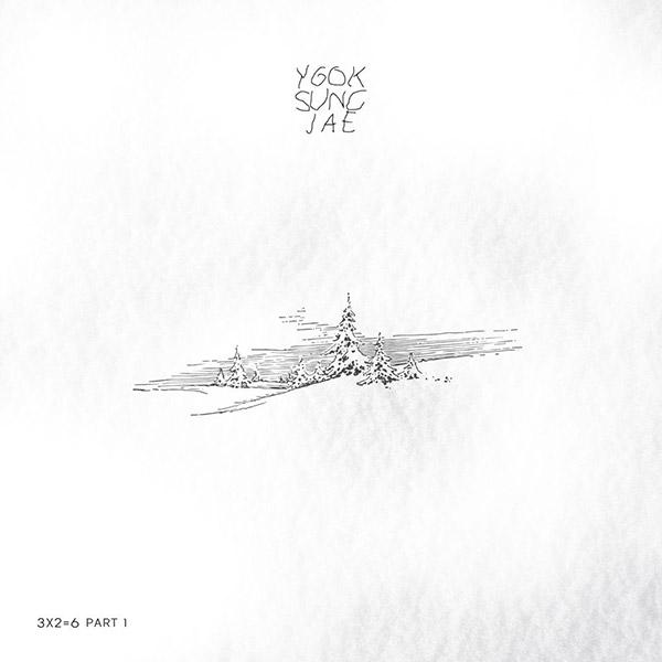 3x2=6 Part 1 (Yook Sung-jae)