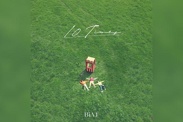10 TIMES (B1A4)