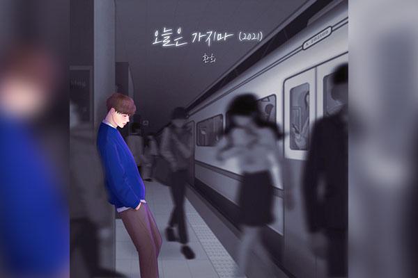 Hôm nay xin em đừng đi (Hwan-hee)