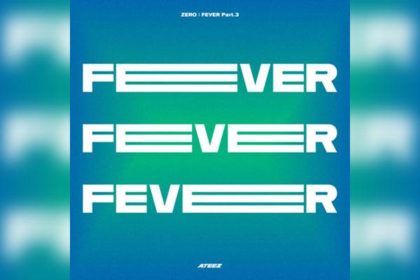 ZERO : FEVER Part.3 (ATEEZ)