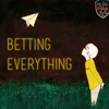 Betting Everything (English Version)