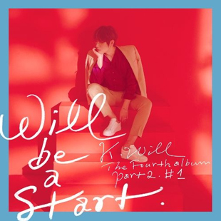 The 4th Album Part.2. #1 Will be a start (K.Will)