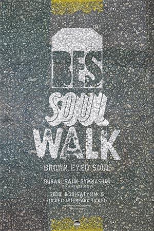 Brown Eyed Soul se produira à Busan sous le titre « Soul Walk »