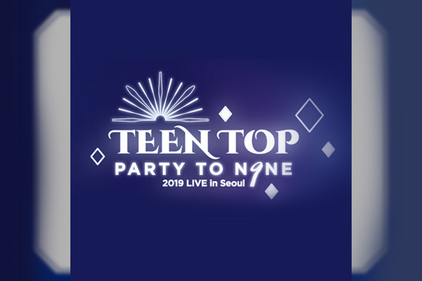 TEEN TOPデビュー9周年コンサート「TEEN TOP PARTY TO.N9NE」