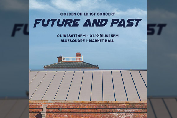 """Golden Child Concert """"Future and Past"""""""