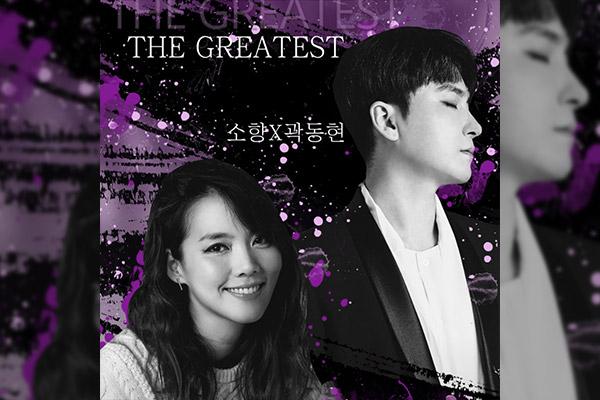 THE GREATEST: So-hyang et Kwak Dong-hyun se produiront en concert