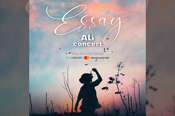 """2021 Ali Concert """"Essay"""""""