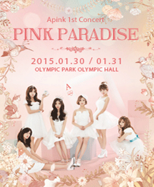 Apink 1st CONCERT 「PINK PARADISE」