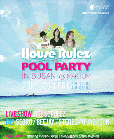 House Rulez Pool Party in Busan @ Club Maktum