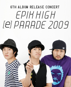 EPIKHIGH THE PARADE 2009