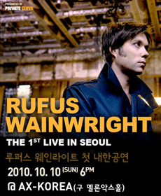 Rufus Wainwright : The First Live Concert In Seoul