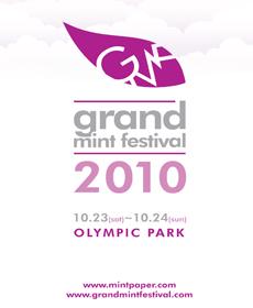 GRAND MINT FESTIVAL 2010