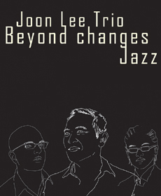 Joon Lee Trio 'Beyond Changes' Jazz Concert In Korea