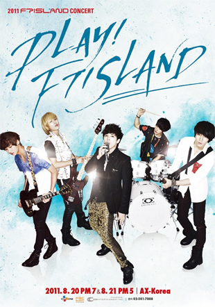 2011 FT ISLAND Concert : PLAY! FT ISLAND