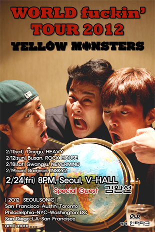 Yellow Monsters World F***in' Tour 2012