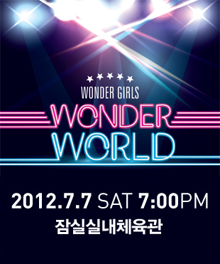 Wonder Girls : WONDER WORLD TOUR in SEOUL 2012