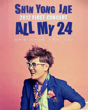 2012 Shin Yong-jae's First Solo Concert『All My 24』