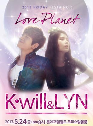 2013 Friday Festa NO.5「Love Planet」:  K.Will & Lyn